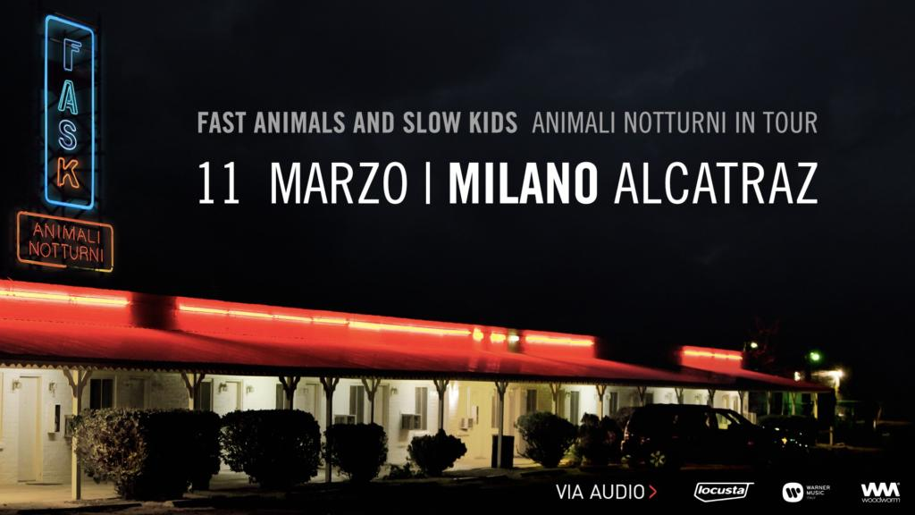 Fast Animals And Slow Kids in concerto