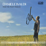 "DANIELE IVALDI –  ESCE IL NUOVO ALBUM ""HEAR ME FROM HEAVEN"""